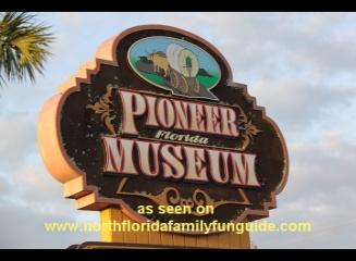 Pioneer Florida Museum  and Village - Dade City, Florida