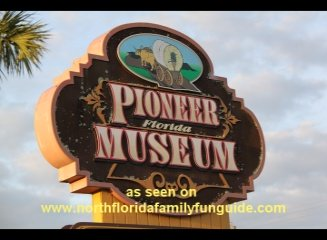 Pioneer Florida Museum  and Village - Dade City, Florida